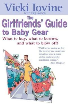 GIRLFRIEND'S GUIDE TO BABY GEAR