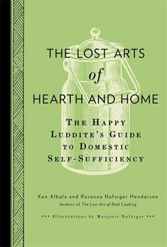 LOST ARTS OF HEARTH AND HOME HB