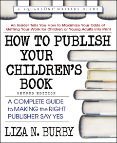 HOW TO PUBLISH YOUR CHILDREN'S BOOK Second Edition