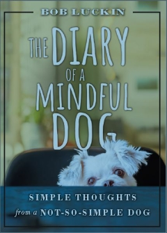 DIARY OF A MINDFUL DOG