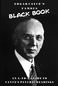 EDGAR CAYCE'S FAMOUS BLACK BOOK