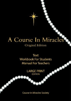 COURSE IN MIRACLES - Large Print Edition
