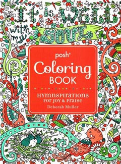POSH ADULT COLORING BOOK - Hymnspirations for Joy & Praise