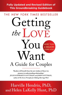 GETTING THE LOVE YOU WANT - Revised Edition