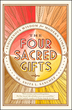 FOUR SACRED GIFTS