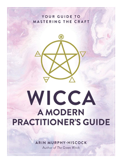 WICCA: A MODERN PRACTITIONERS GUIDE HB