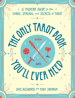 ONLY TAROT BOOK YOU'LL EVER NEED