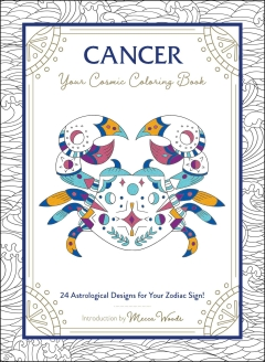 CANCER: YOUR COSMIC COLORING BOOK