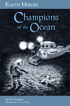 EARTH HEROES : CHAMPIONS OF THE OCEANS