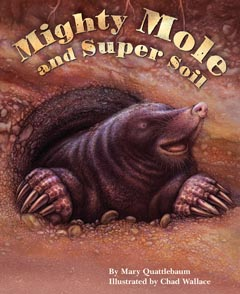 MIGHTY MOLE AND SUPER SOIL HB