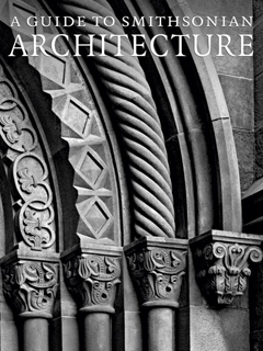 GUIDE TO SMITHSONIAN ARCHITECTURE