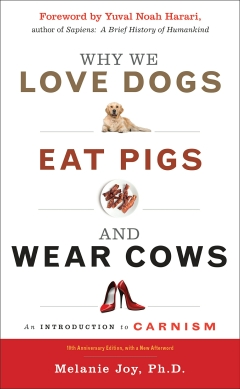 WHY WE LOVE DOGS, EAT PIGS AND WEAR COWS - New Edition