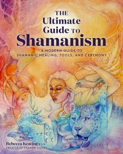 ULTIMATE GUIDE TO SHAMANISM