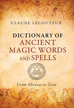 DICTIONARY OF ANCIENT MAGIC WORDS AND SPELLS HB