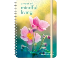 YEAR OF MINDFUL LIVING  WEEKLY PLANNER 2020 - 2021