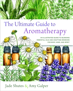 ULTIMATE GUIDE TO AROMATHERAPY