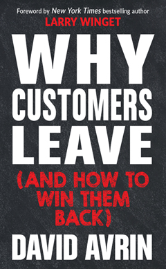 WHY CUSTOMERS LEAVE (AND HOW TO WIN THEM BACK) HB