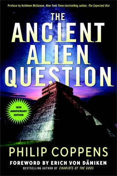 ANCIENT ALIEN QUESTION - 10th Anniversary Edition