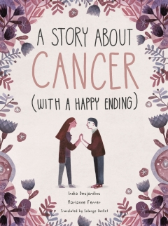 STORY ABOUT CANCER WITH A HAPPY ENDING