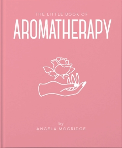 LITTLE BOOK OF AROMATHERAPY HB