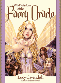 WILD WISDOM OF THE FAERY ORACLE New Edition