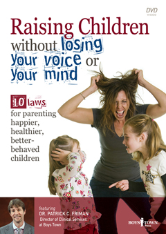 RAISING CHILDREN WITHOUT LOSING YOUR VOICE OR YOUR MIND DVD