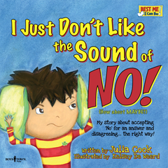 I JUST DON'T LIKE THE SOUND OF NO! with CD