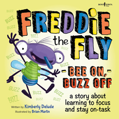 FREDDIE THE FLY - BEE ON, BUZZ OFF