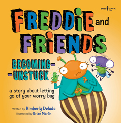 FREDDIE AND FRIENDS - BECOMING UNSTUCK