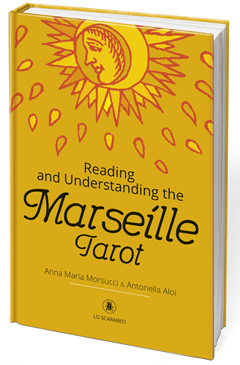 READING AND UNDERSTANDING THE MARSEILLE TAROT HB LI122UK